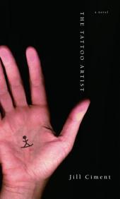 The Tattoo Artist: A Novel