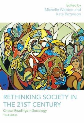 Rethinking Society in the 21st Century