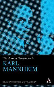 The Anthem Companion to Karl Mannheim PDF