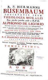 Theologia moralis : nunc pluribus partibus... aucta a Alphonso de Ligorio