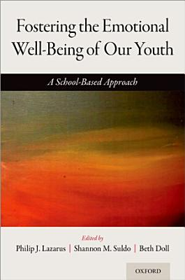 Fostering the Emotional Well Being of Our Youth