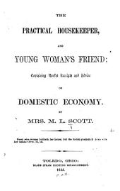The Practical Housekeeper, and Young Woman's Friend