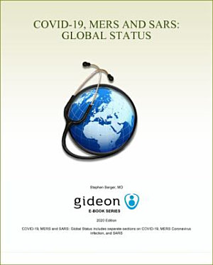 COVID-19, MERS and SARS: Global Status