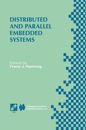Distributed and Parallel Embedded Systems: IFIP WG10.3/WG10.5 International Workshop on Distributed and Parallel Embedded Systems (DIPES'98) October 5–6, 1998, Schloß Eringerfeld, Germany