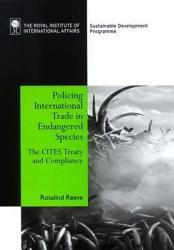 Policing International Trade In Endangered Species Book PDF