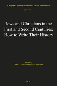 Jews and Christians in the First and Second Centuries  How to Write Their History PDF