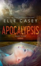 Apocalypsis: Book 3 (Exodus)