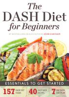 The DASH Diet for Beginners   Essentials to Get Started PDF