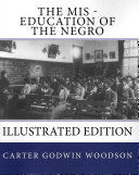 The Mis Education of the Negro