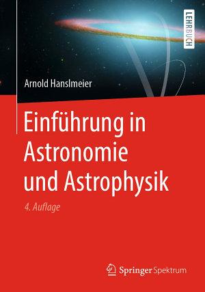 Einf  hrung in Astronomie und Astrophysik PDF
