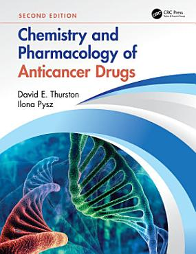 Chemistry and Pharmacology of Anticancer Drugs PDF