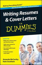 Writing Resumes and Cover Letters For Dummies - Australia / NZ: Edition 2