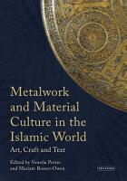 Metalwork and Material Culture in the Islamic World PDF