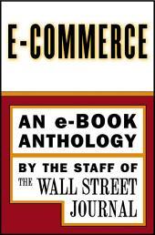 e-Commerce: An e-Book Special Report