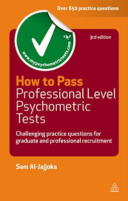 How to Pass Professional Level Psychometric Tests PDF