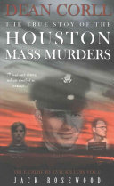 Dean Corll  the True Story of the Houston Mass Murders PDF