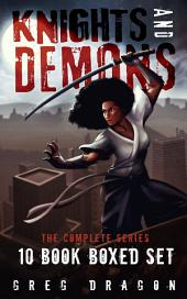 Knights and Demons Complete: 10-Book Boxed Set: Action & Adventure Omnibus
