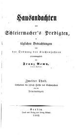 Hausandachten aus Schleiermacher's Predigten: Band 2