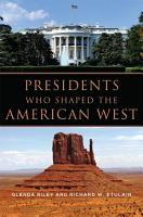 Presidents Who Shaped the American West PDF