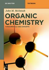 Organic Chemistry: Fundamentals and Concepts