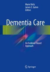 Dementia Care: An Evidence-Based Approach