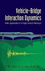 Vehicle–Bridge Interaction Dynamics