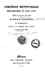 Cornelio Bentivoglio melodramma in due atti posto in musica dal M.o signor Mirecki