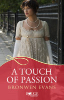 A Touch of Passion: A Rouge Regency Romance