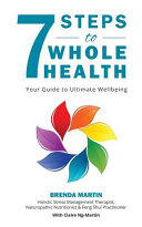 7 Steps to Whole Health Book