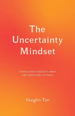 The Uncertainty Mindset