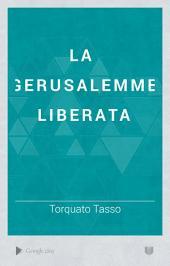 La Gerusalemme Liberata: Volume 2,Edizione 2