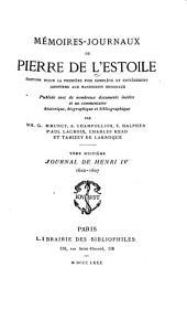 Mémoires-journaux: Journal de Henri IV, 1589-1610