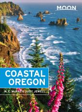 Moon Coastal Oregon: Edition 7