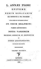 L. Annaei Flori Epitome rerum romanarum: Volume 2