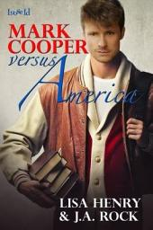 Mark Cooper Versus America