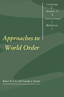 Approaches to World Order Book