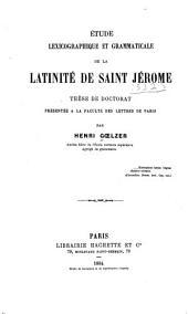 Étude lexicographique et grammaticale de la latinité de saint Jérôme