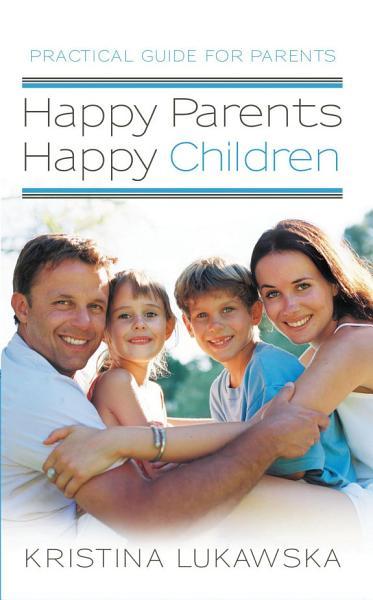 Happy Parents   Happy Children