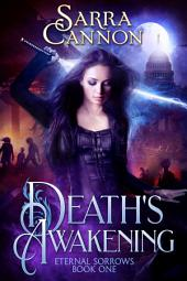 Death's Awakening: Book 1, Eternal Sorrows