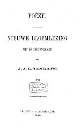 Poëzy: nieuwe bloemlezing uit de dichtwerken van J.J.L. ten Kate, Volume 7