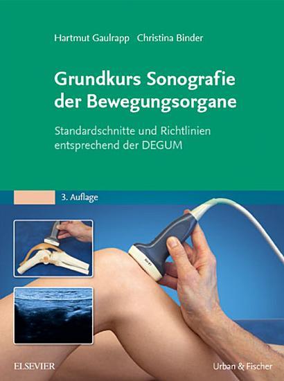Grundkurs Sonografie der Bewegungsorgane PDF