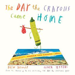 The Day The Crayons Came Home Book PDF