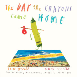 The Day the Crayons Came Home PDF