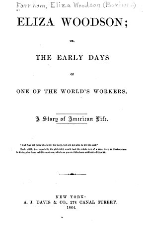 Eliza Woodson  Or  The Early Days of One of the World s Workers
