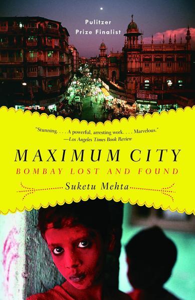 Download Maximum City Book