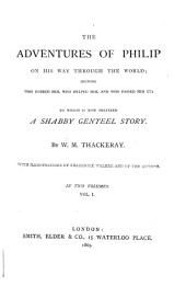 The adventures of Philip on his way through the world, to which is now prefixed A shabby genteel story