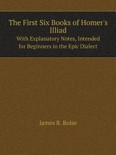 The First Six Books of Homer's Illiad