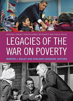 Legacies of the War on Poverty PDF