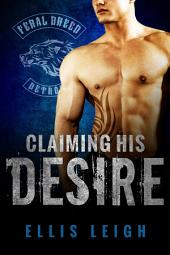 Claiming His Desire: Feral Breed Motorcycle Club: BBW Werewolf Romance #6