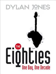 The Eighties Book PDF